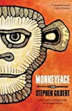 Monkeyface, Stephen Gilbert, 1941147046