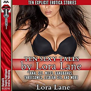Ten Sexy Tales by Lora Lane Audiobook