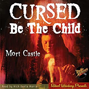 Cursed Be the Child Audiobook