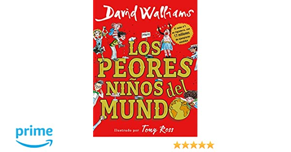 Los peores niños del mundo / The Worlds Worst Children (Spanish Edition): David Walliams: 9788490437698: Amazon.com: Books