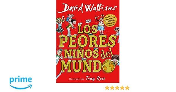 Los peores niños del mundo / The Worlds Worst Children (Spanish Edition): David Walliams: 9788490437698: Amazon.com: Books