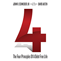 4: The Four Principles of a Debt Free Life