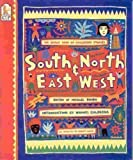 South and North, East and West: ~ The Oxfam Book of Children's Stories