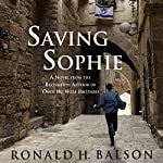 Saving Sophie: A Novel | Ronald H. Balson