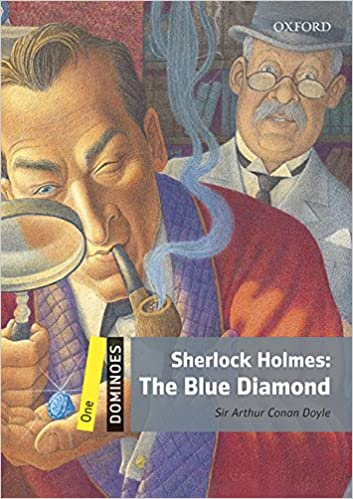 Dominoes 1. Sherlock Holmes. The Blue Diamond Mp3 Pack por Sir Arthur Conan Doyle epub