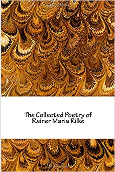 """""""""""UPD"""""""" The Collected Poetry Of Rainer Maria Rilke. sexes Caltech central learning common"""
