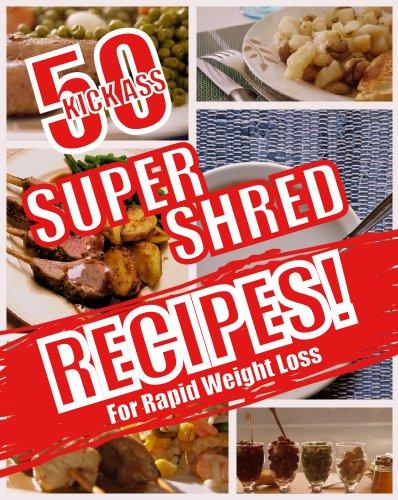 Super Shred Recipes Rapid Weight ebook