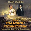 The Falmouth Connection: A Pride and Prejudice Variation Audiobook by Joana Starnes Narrated by Stevie Zimmerman