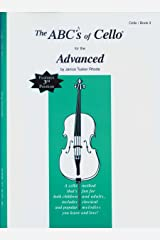 The ABCs of Cello for the Advanced, Book 3 Paperback