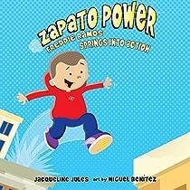 FREDDIE RAMOS SPRINGS INTO ACTION: ZAPATO POWER, BOOK 2