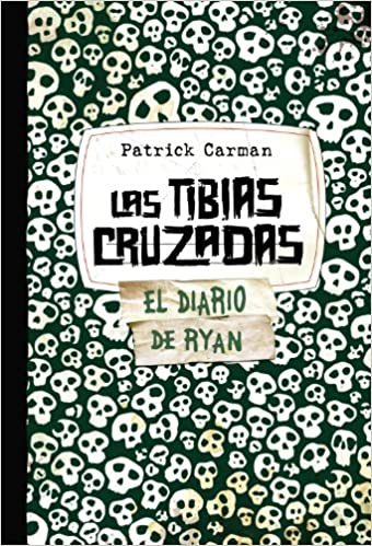 Las Tibias Cruzadas. Skeleton Creek 3 Castellano - Juvenil - Narrativa - Skeleton Creek: Amazon.es: Patrick Carman, Begoña Hernández Sala: Libros