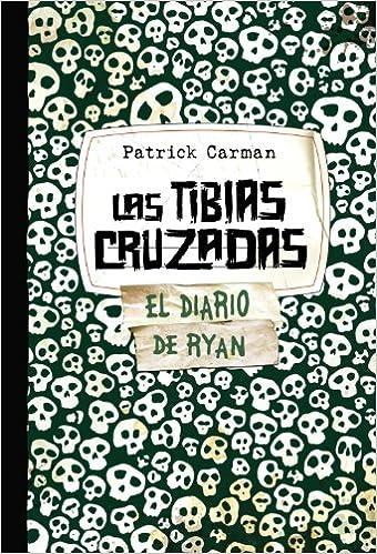Las Tibias Cruzadas. Skeleton Creek 3 Castellano - Juvenil - Narrativa - Skeleton Creek: Amazon.es: Patrick Carman, Begoña Hernández Sala: Libros