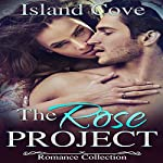 BDSM Erotica: The Rose Project: Billionaire Obsession Romance BBW |  Island Cove