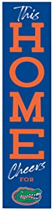 P. Graham Dunn This Home Cheers for University of Florida Gators NCAA 47 x 10.5 Birch Wood Vertical Porch Leaner Sign