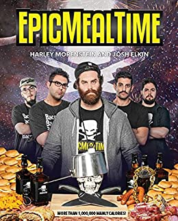Epic Meal Time by [Morenstein, Harley, Elkin, Josh]
