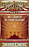 False Revival Coming? Part 1: Holy Laughter or Strong Delusion