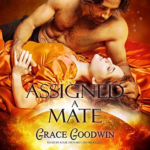 Assigned a Mate: Interstellar Brides, Book 1