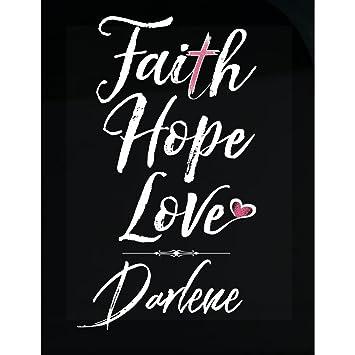 Amazon com: My Family Tee Faith Hope Love Darlene First Name