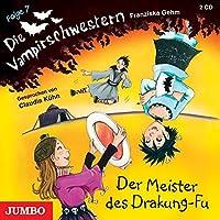 Die Vampirschwestern 07: Der Meister des Drakung-Fu