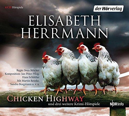 Chicken Highway Und Drei Weitere Krimi-Hörspiele
