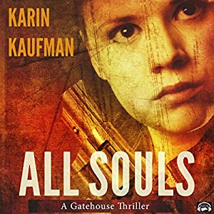 All Souls: A Gatehouse Thriller Audiobook