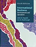 International Business : Environments and Operations, Daniels, John D. and Radebaugh, Lee H., 0201571005
