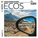ECOS audio - ¿Qué pasó? Contar un suceso o un accidente. 1/2018: Spanisch lernen Audio - Was ist passiert? Von einem Ereignis oder einem Unfall erzählen Hörbuch von  div. Gesprochen von:  div.