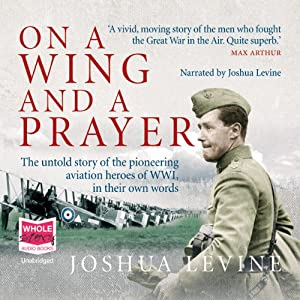 On a Wing and a Prayer Audiobook