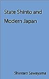 State Shinto and Modern Japan (English Edition)