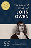 The Life and Works of John Owen (55-in-1)
