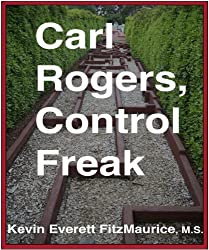 Carl Rogers, Control Freak