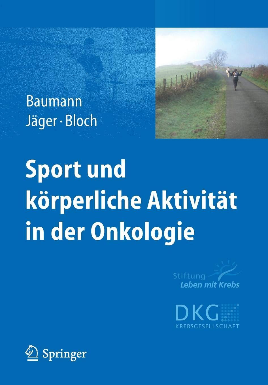 Sport und körperliche Aktivität in der Onkologie:
