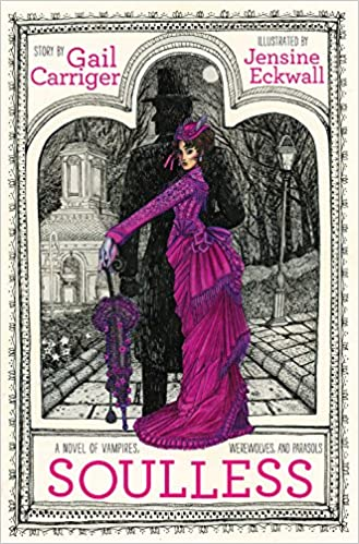 Soulless (The Parasol Protectorate): Gail Carriger, Jensine