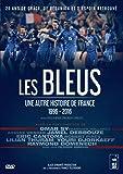 Les Bleus : une autre histoire de France 1996-2016