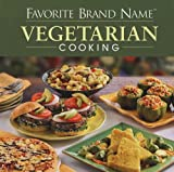 Favorite Brand Name Vegetarian Cooking, , 1412776090