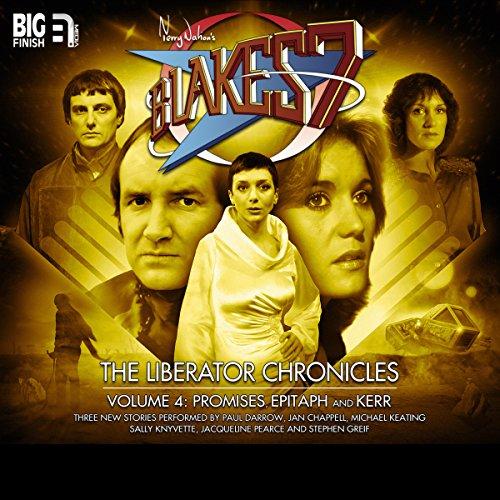 Blake's 7 - The Liberator Chronicles Volume 4