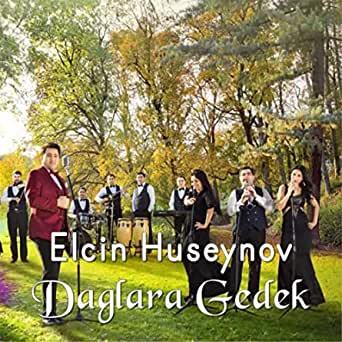 Daglara Gedek By Elcin Huseynov On Amazon Music Amazon Com