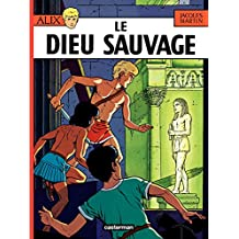 Alix (Tome 9) - Le Dieu sauvage (French Edition)