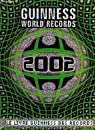 Guiness world records, 2002 par Guinness world records