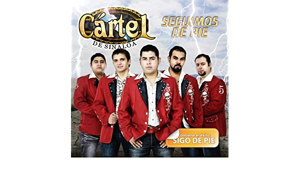 Sigo De Pie (Album Version) by Cártel De Sinaloa on Amazon ...
