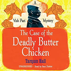 The Case of the Deadly Butter Chicken Hörbuch