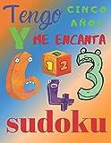 Tengo cinco años y me encanta sudoku: El libro de rompecabezas cool para niños de 5 años