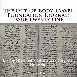 The Out-of-Body Travel Foundation Journal: Issue 21