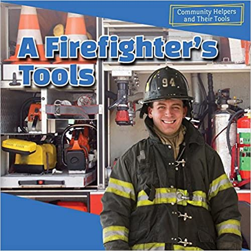A Firefighters Tools