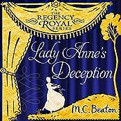 Lady Anne's Deception: Regency Royal, Book 3 | M. C. Beaton