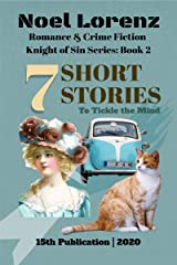 7 Short Stories: Knight of Sin Series; Book 2 Paperback