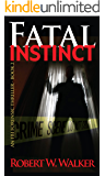 Fatal Instinct (Instinct Series Book 2)