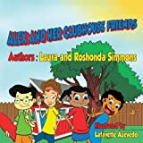 img - for Alex and Her Clubhouse Friends book / textbook / text book