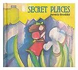 Secret Places, Beverley Brodsky, 0397317905