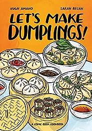 Let's Make Dumplings!: A Comic Book Cook